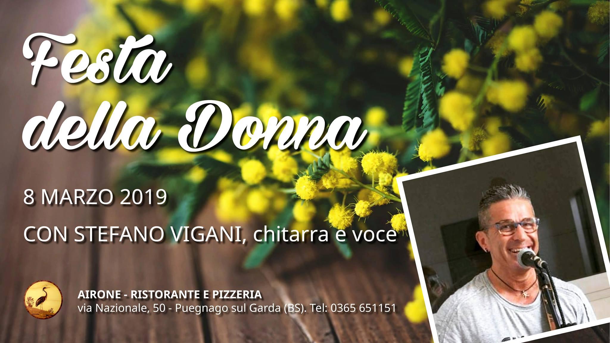 Festa della Donna 2019 con Stefano Vigani Live